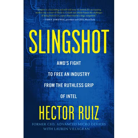 Slingshot: AMD's Fight to Free an Industry from the Ruthless Grip of