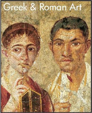 Greek & Roman Art by Susanna Sarti