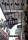 Ybor Noir: A Frank Geddy Detective Short (Noir De Jure, #1)