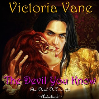 The Devil You Know (The Devil DeVere #3)