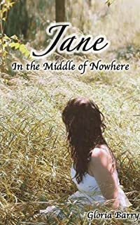 Jane in the Middle of Nowhere