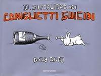 A Box Of Bunny Suicides Il Superlibro Dei Coniglietti Suicidi