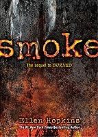 Smoke (Burned, #2)
