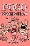 Pogo: Prisoner Of...