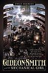 Gideon Smith and the Mechanical Girl (Gideon Smith, #1)
