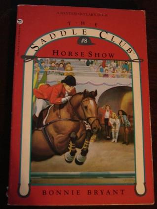 Horse Show by Bonnie Bryant
