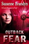 Outback Fear by Suzanne Brandyn