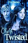 Olivia Twisted (Olivia Twisted, #1)