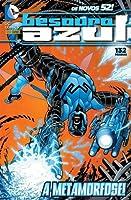 Besouro Azul, Vol. 1: A Metamorfose!