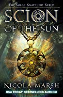 Scion of the Sun (Solar Snatchers, #1)