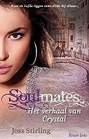 Soulmates: Het verhaal van Crystal (Benedicts, #3)