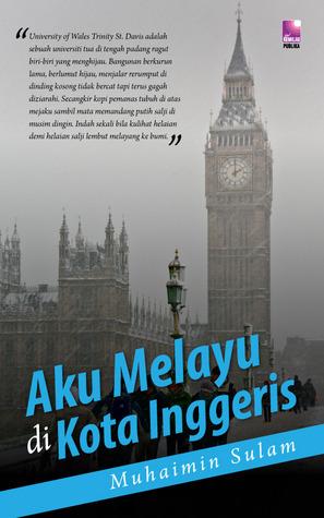 Aku Melayu di Kota Inggeris Book Cover