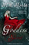 Goddess Secret (Goddess Series, #2)