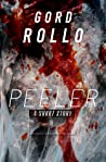 Download ebook Peeler by Gord Rollo