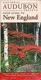 National Audubon Society Regional Guide to New England
