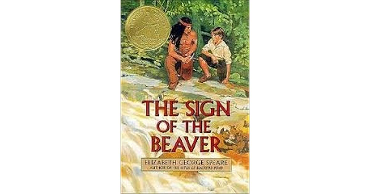 The sign of the beaver by elizabeth george speare for The sign