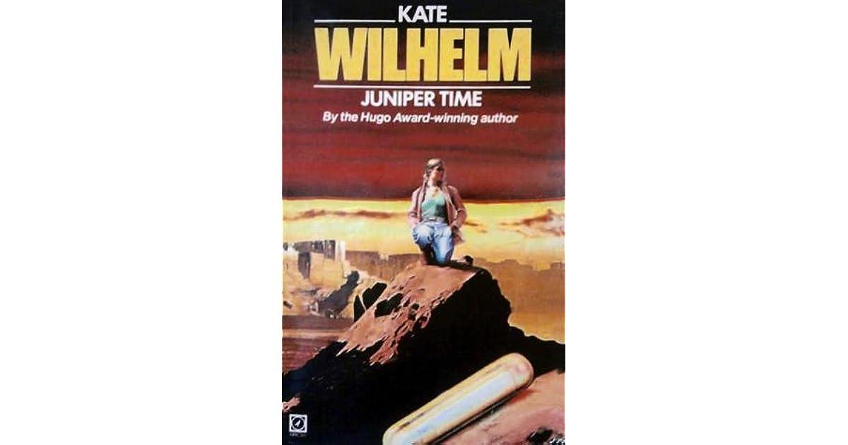 Juniper Time by Kate Wilhelm