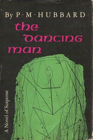The Dancing Man by P.M. Hubbard