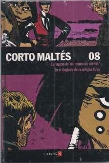 Corto Maltés: La laguna de los hermosos sueños / En el tinglado de la antigua farsa (Colección Clarín y Ñ, #8)