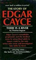There is a River - The Story of Edgar Cayce