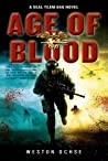 Age of Blood (SEAL Team 666 #2)