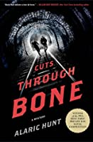 Cuts Through Bone (Guthrie and Vasquez Mystery, #1)