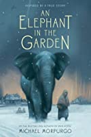 An Elephant in the Garden