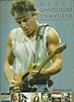 Bruce Springsteen Complete: [Piano, Vocal, Chords]