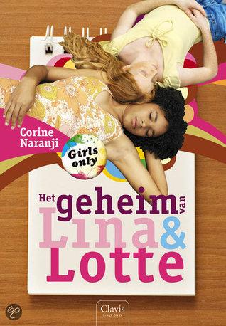 Het geheim van Lina & Lotte Corine Naranji