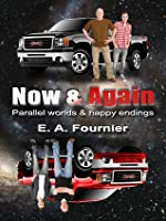 Now & Again: Parallel Worlds & Happy Endings