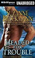 Headed for Trouble (Troubleshooter #16.5)