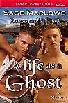 A Life as a Ghost (Romeo & Julian #3)