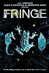 Fringe by Tom Mandrake