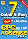 7 Easy & Quick Steps That Will Give You The Maximum CPC On Yo... by Sebastian Nyrén