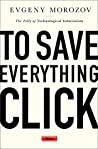 To Save Everythin...