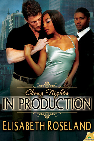In Production (Ebony Nights #2)