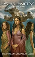 Better Days and Other Stories (Serenity #2, 2.5, 2.6)