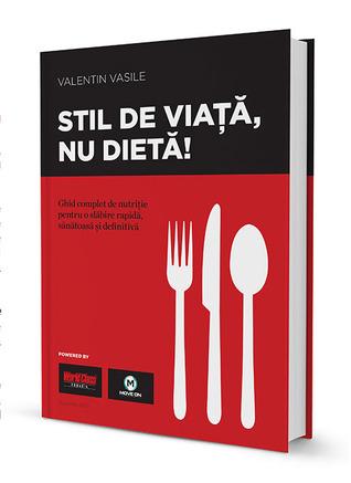 Stil De Viață Nu Dietă By Valentin Vasile