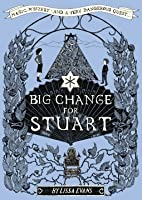 Big Change for Stuart (Stuart Horten #2)