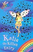 Katie the Kitten Fairy (Rainbow Magic: Pet Keeper Fairies, #1)