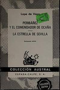 Peribáñez Y El Comendador De Ocaña / La Estrella De Sevilla
