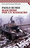 Review ebook Maschere per un massacro by Paolo Rumiz