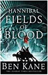 Hannibal: Fields of Blood (Hannibal, #2)