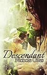 Descendant (Descendant, #1)