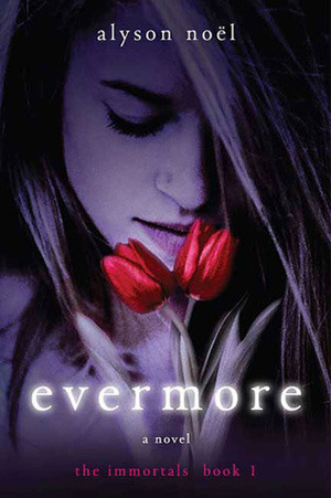 Evermore (The Immortals, #1)