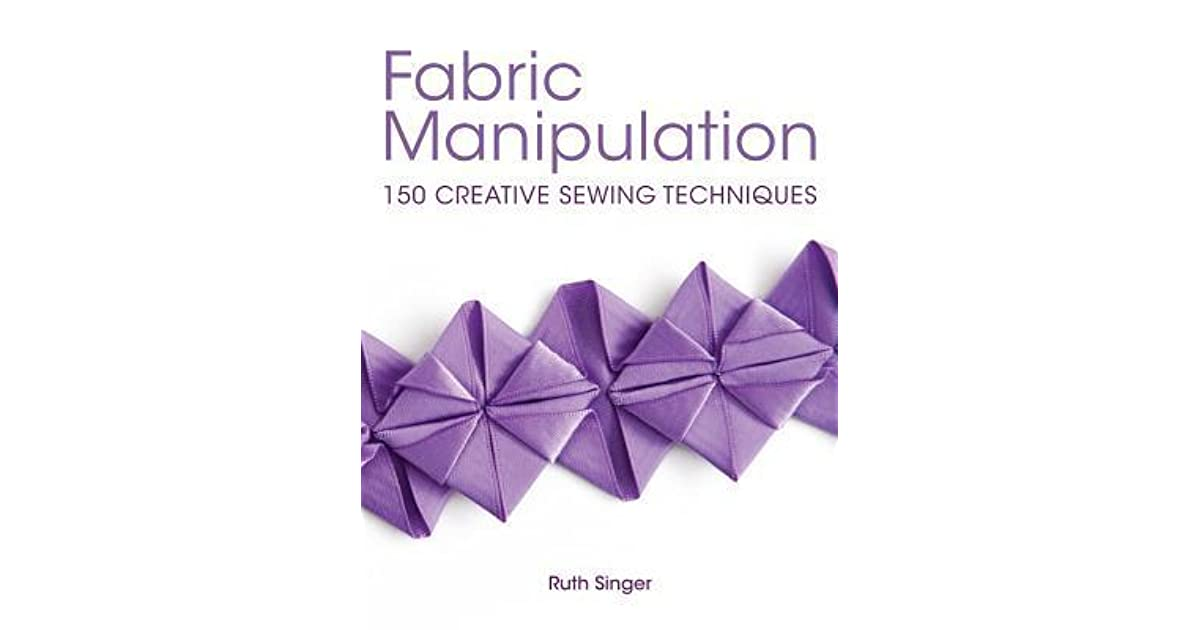 Fabric Manipulation By Ruth Singer