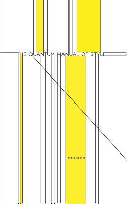 The Quantum Manual of Style