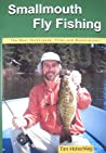 Smallmouth Fly Fishing by Tim Holschlag