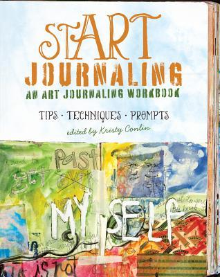 stART Journaling: An Art Journaling Workbook