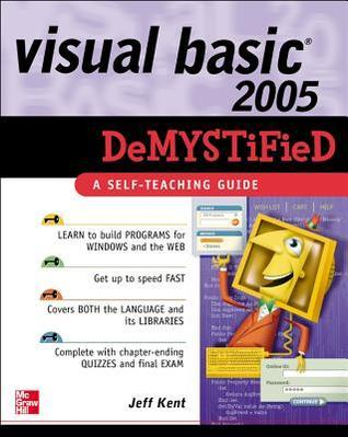 Visual Basic 2005 Demystified by Jeffrey A